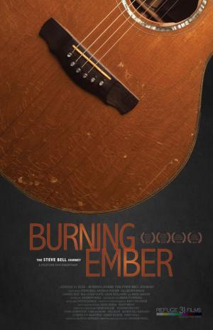 Burning Ember - The Steve Bell Story