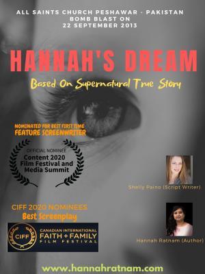 Hannah's Dream  - Screenplay - (All Saints Peshawar - Pakistan, 22 Sept 2013) - Co-winner, Best Screenplay
