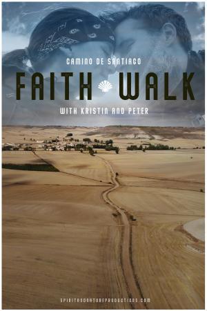 Camino De Santiago: Faith Walk with Kristin and Peter