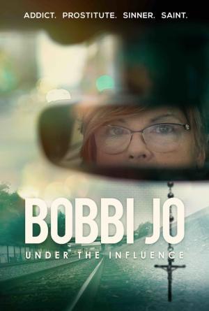 Bobbi Joe: Under the Influence