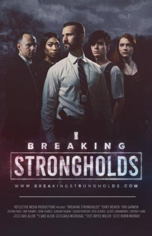 Breaking Strongholds: Episode 1