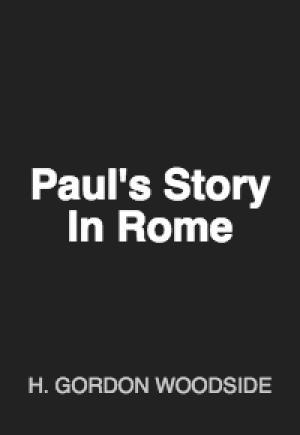 Paul's Story: In Rome
