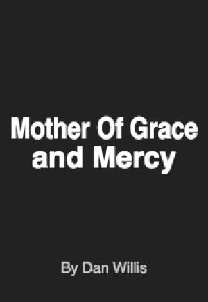 Mother Of Grace and Mercy