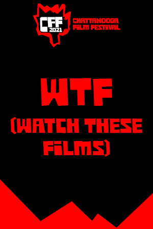 WTF (Watch These Films) - CFF 2021 Strange and Magical Shorts Showcase