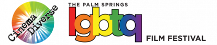 Cinema Diverse: The Palm Springs LGBTQ Film Festival