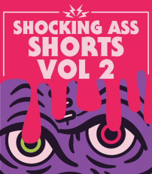 Shocking Ass Shorts Volume II
