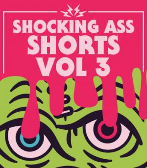 Shocking Ass Shorts Volume III