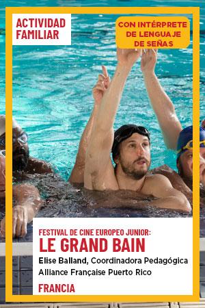 19 de julio: Actividad Familiar - Le Grand Bain