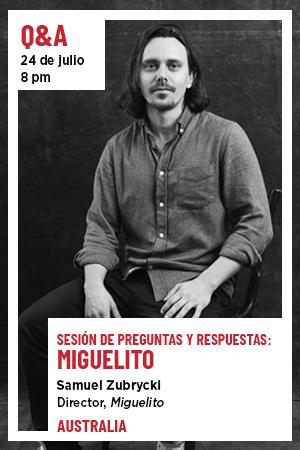 24 de julio: Q&A - Documental Miguelito