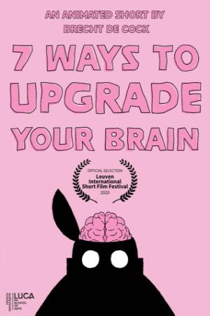 7 Ways to upgrade your brain