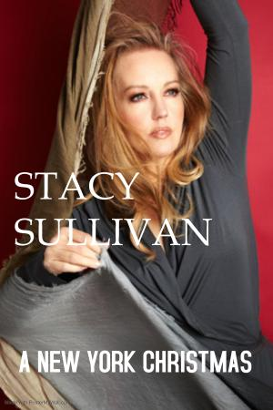 STACY SULLIVAN A NEW YORK CHRISTMAS