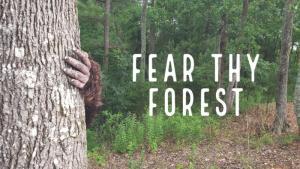 Fear Thy Forest - A Short Horror Film