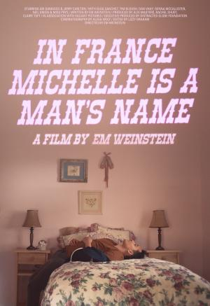 In France Michelle Is A Man's Name