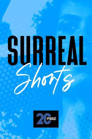 Surreal Shorts