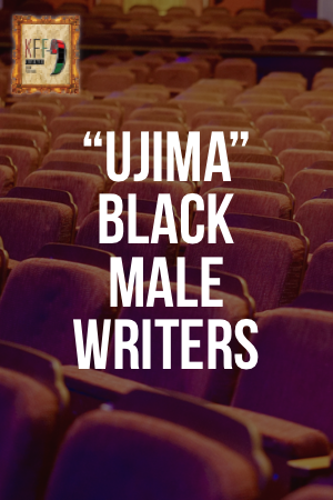 Block # 3 UJIMA, Black Male Writers