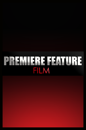 PREMIERE/FEATURE FILM