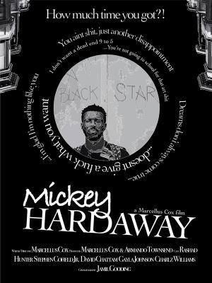 Mickey Hardaway (Proof of concept short)