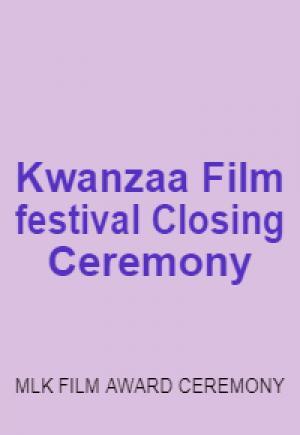 The Kwanzaa Film Festival Martin Luther King  Birthday Celebration Film Award Ceremony