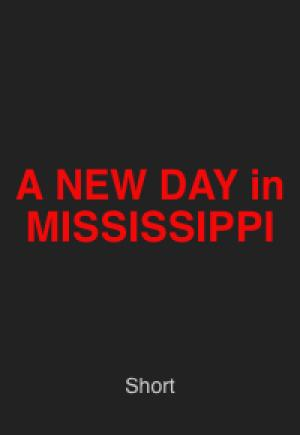 A New Day in Mississippi
