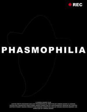 PHASMOPHILIA