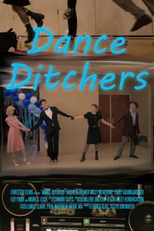 DANCE DITCHERS