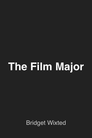 THE FILM MAJOR