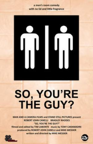 SO, YOU'RE THE GUY?