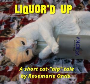Liquor'd Up