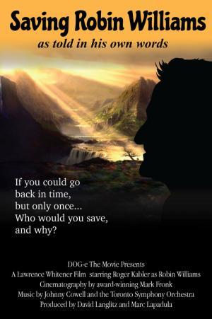 Saving Robin Williams