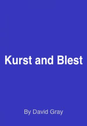 Kurst and Blest