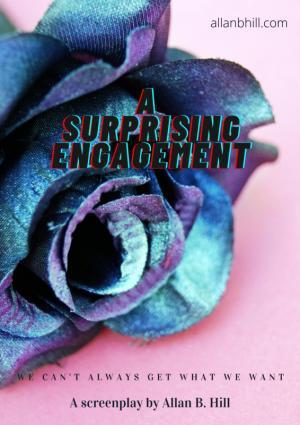 A Surprising Engagement