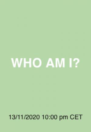08  WHO AM I?