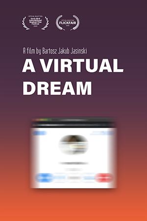 A Virtual Dream