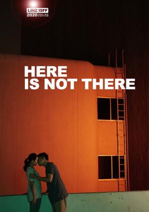 Here Is Not There