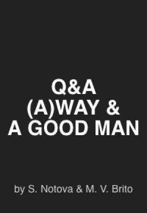 (A)WAY'S & A GOOD MAN'S INTERVIEW
