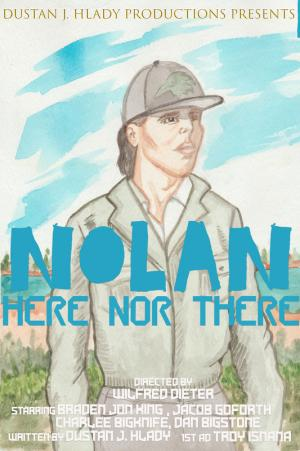 Nolan: Here Nor There