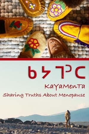 KaYaMenTa: Sharing Truths about Menopause