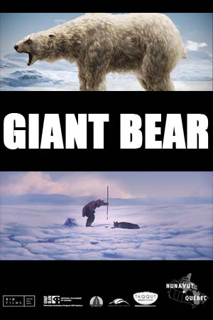 ᓇᓄᕐᓗᒃ / Giant Bear