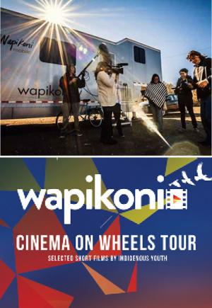 Wapikoni Mobile — Cinema On Wheels