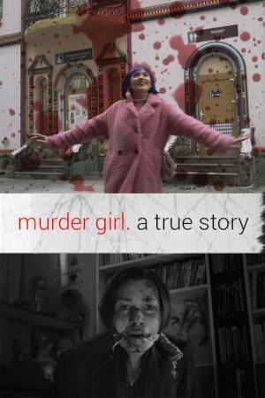Murder Girl: a true story