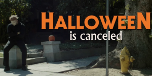 Halloween is Canceled