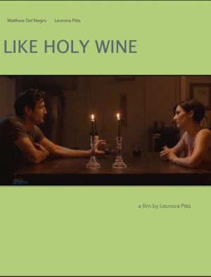 Like Holy Wine