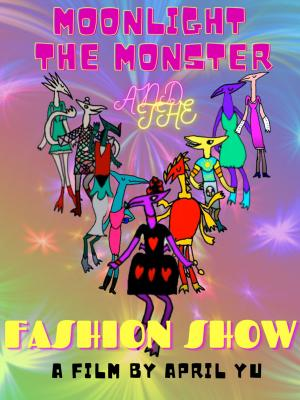 Moonlight the Monster and the Fashion Show