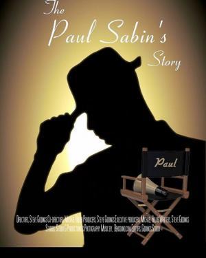 The Paul Sabin Story