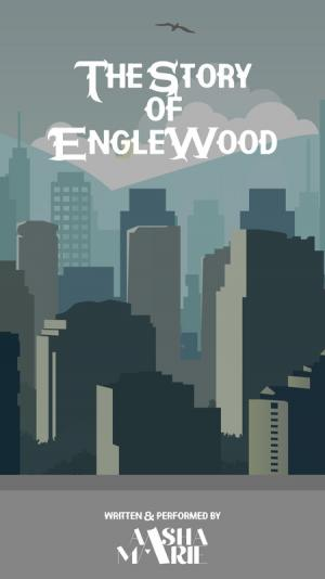 The Story of Englewood