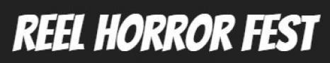 Reel Horror Fest