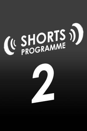 SHORTS #2