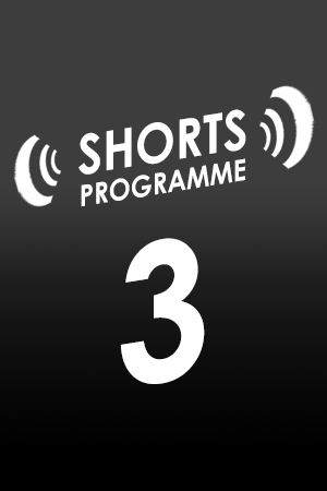 SHORTS #3