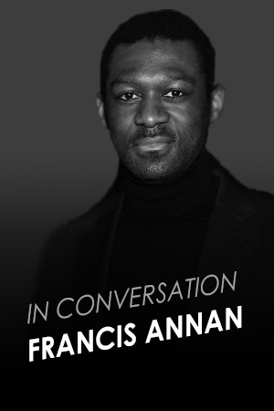 IN CONVERSATION WITH FRANCIS ANNAN
