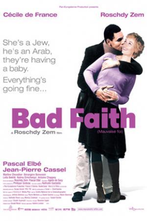 Bad Faith (Mauvaise Foi)